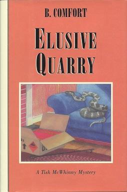 Elusive Quarry, Comfort, B.