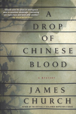 A Drop of Chinese Blood, Church, James
