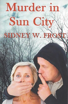 Murder in Sun City, Frost, Sidney W.