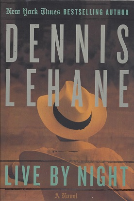 Live by Night, Lehane, Dennis