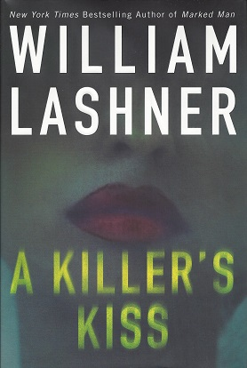 A Killer's Kiss, Lashner, William