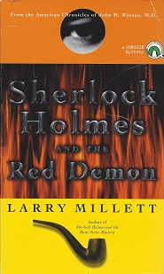 Sherlock Holmes and the Red Demon, Millett, Larry