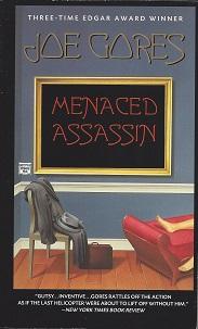 Menaced Assassin, Gores, Joe
