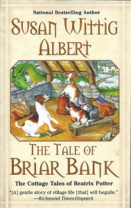 The Tale of Briar Bank, Albert, Susan Wittig