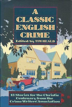 A Classic English Crime, Heald (Ed.), Tim