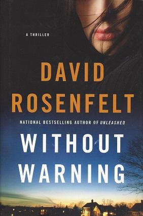 WIthout Warning, Rosenfelt, David
