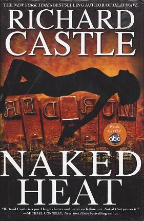 Naked Heat, Castle, Richard
