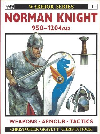 Norman Knight: 950-1204 AD, Gravett, Christopher