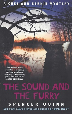 The Sound and the Furry: A Chet and Bernie Mystery, Quinn, Spencer