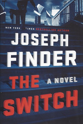 The Switch: A Novel, Finder, Joseph
