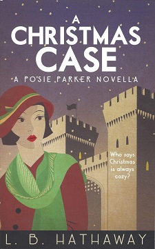 A Christmas Case: A Posie Parker Novella, Hathaway, L. B.