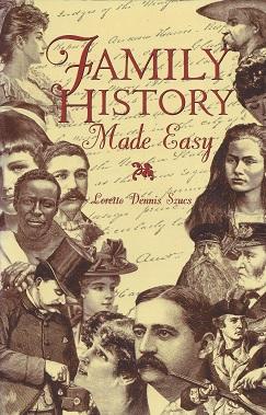 Family History Made Easy, Szucs, Loretto Dennis