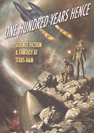 One Hundred Years Hence: Science Fiction & Fantasy at Texas A & M, Samuelson (Ed.), Todd