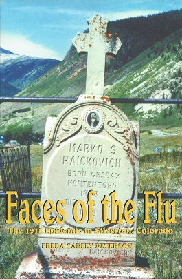Image for Faces of te Flu: The 1918 Epidemic in Silverton, Colorado