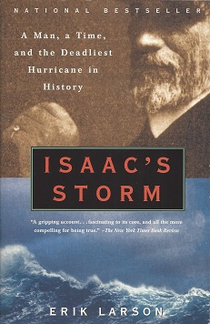 Image for Isaac's Storm:  A Man, a Time, and the Deadliest Hurricane in History