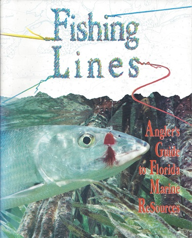 Image for Fishing Lines: Angler's Guide to Florida Marine Resources
