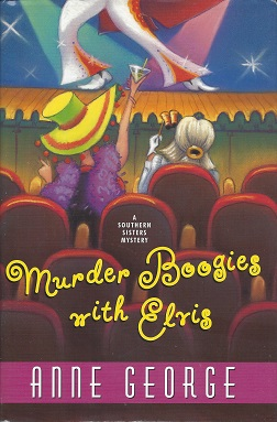 Image for Murder Boogies with Elvis: A Southern Sisters Mystery
