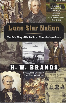 Image for Lone Star Nation:  The Epic Story of the Battle for Texas Independence