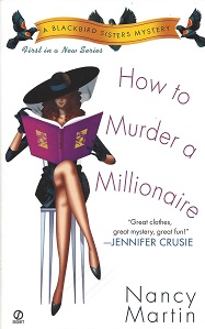Image for How to Murder A Millionaire: A Blackbird Sisters Mystery, No. 1