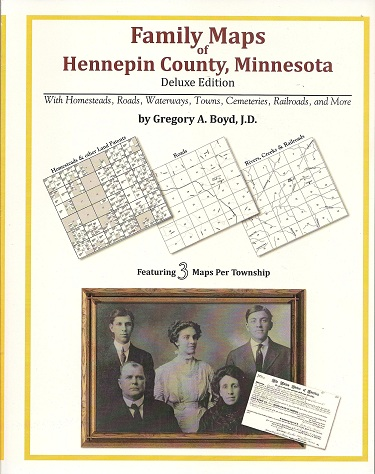 Family Maps of Hennepin County, Minnesota, Deluxe Edition, Boyd, Gregory A.