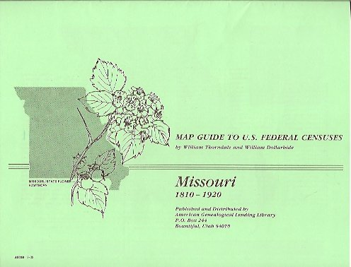 MAP: Map Guide to U. S. Federal Census Missouri 1810-1920 ...