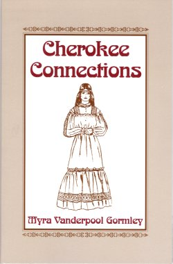 Cherokee Connections, Gormley, Myra Vanderpool