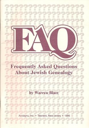 Faq:  Frequently Asked Questions About Jewish Genealogy, Blatt, Warren