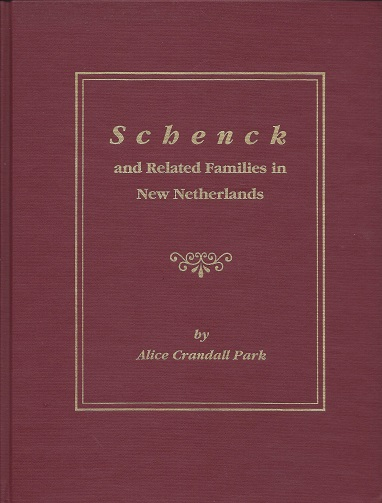 Schenck and Related Families in New Netherlands, Park, Alice Crandall
