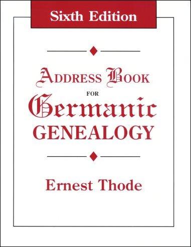 Address Book for Germanic Genealogy, Thode, Ernest