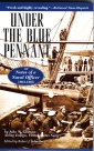 Under the Blue Pennant:  Or Notes of a Naval Officer 1863-1865, Grattan, John W.