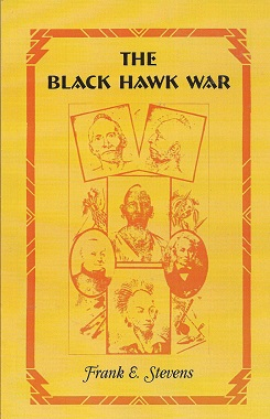 The Black Hawk War, Stevens, Frank E.