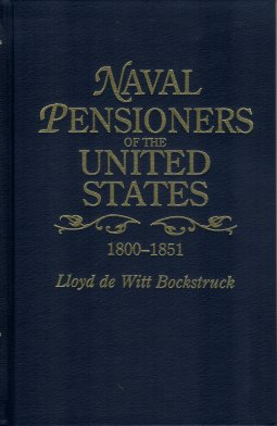 Naval Pensioners of the United States, 1800-1851, Bockstruck, Lloyd De Witt