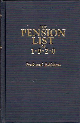The Pension List of 1820: Indexed Edition, U.S. War Department