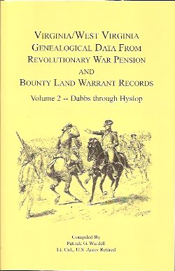 Virginia and West Virginia Genealogical Data from Revolutionary War Pension and Bounty Land Warrant Records:  Dabbs-Hyslop, Wardell, Patrick G.