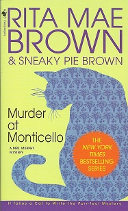 Murder at Monticello, Brown, Rita Mae; Brown, Sneaky Pie