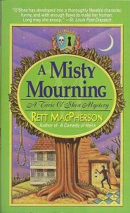 Misty Mourning, MacPherson, Rett