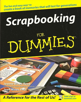 Scrapbooking for Dummies, Wines-Reed, Jeanne; Wines, Joan