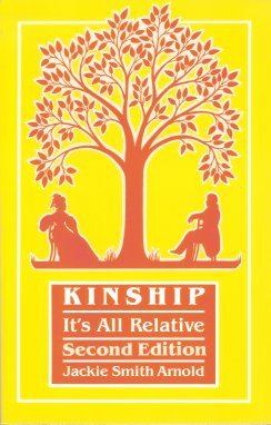 Kinship:  It's all Relative, Arnold, Jackie Smith