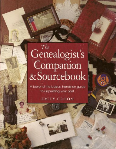 The Genealogist's Companion & Sourcebook, Croom, Emily Anne