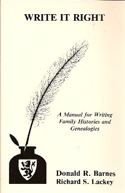 Write it Right:  A Manual for Writing Family Histories and Genealogies, Barnes, Donald