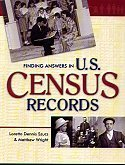 Finding Answers in U.S. Census Records, Szucs, Loretto Dennis ; Wright, Matthew