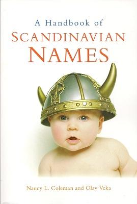 A Handbook of Scandinavian Names, Coleman, Nancy L.; Veka, Olav
