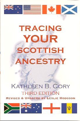 Tracing Your Scottish Ancestry, Cory, Kathleen; Hodgson, Leslie
