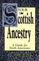 Scottish Ancestry:  Research Methods for Family Historians, Irvine, Sherry