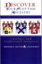 Discover Your Scottish Ancestry:  Internet and Traditional Resources, Holton, Graham S.; Winch, Jack