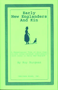 Early New Englanders and Kin, Burgess, Roy