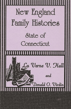 New England Family Histories:  State of Connecticut, Hall, Lu Verne V.; Virdin, Donald Odell