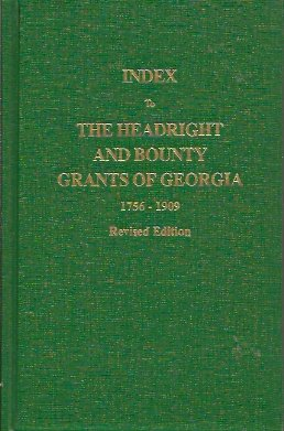 Index to the Headright and Bounty Grants of Georgia, 1756-1909, Lucas Jr., Silas Emmett