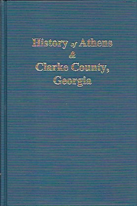 History of Athens And Clarke County, Ga., Rowe, H. J