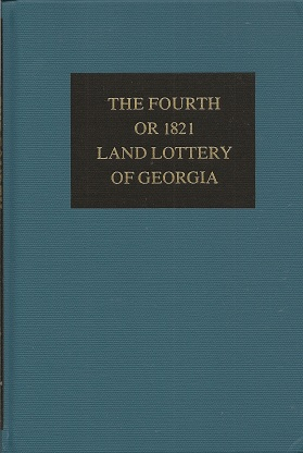 The Fourth or 1821 Land Lottery of Georgia, Lucas, S. Emmett